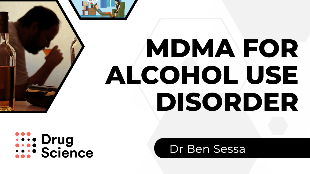 Thumbnail for MDMA for Alcohol use disorder (alcoholics) research video by psychiatrist Ben Sessa from Bristol