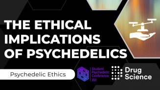 Ethical Implications of Psychedelics - Student Psychedelic Conference - youtube